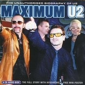 Maximum U2: The Unauthorised Biography Songs