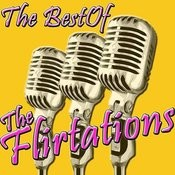 The Best Of The Flirtations Songs
