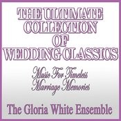 The Ultimate Collection Of Wedding Classics Songs