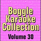 Boggle Karaoke Collection - Volume 30 Songs