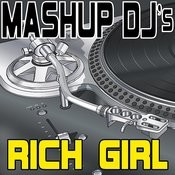 Rich Girl (Remix Tools For Mash-Ups) Songs