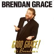 Good Grace Its Brendan Songs