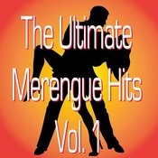 Ultimate Merengue Hits Vol. 1 Songs