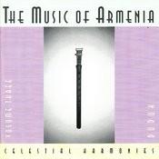 The Music Of Armenia Vol. 3: Duduk Songs