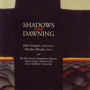 Shadows And Dawning Songs