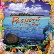 Passions Of The Reef Songs
