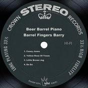 Beer Barrel Piano Songs