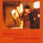 Smooth Jazz-The Best Of Darren Motamedy Songs