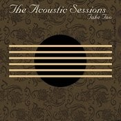 The Acoustic Sessions: Take Two Songs