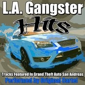L.A. Gangster Hits Songs