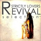 Strictly Lovers Revival Songs
