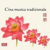 Cina Musica Tradizionale Songs