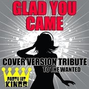 Glad You Came (Cover Version Tribute To The Wanted) Songs
