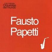 Las Mejores Orquestas Del Mundo Vol.6: Fausto Papetti Songs