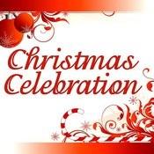 Christmas Celebration Songs