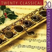 20 Classical Christmas Favorites Songs