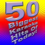 50 Biggest Karaoke Hits Of Today! Songs