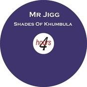 Shades Of Khumbula (Original Mix) Song