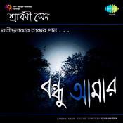 Bandhu Amar Songs