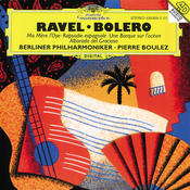 Ravel: Ma Mère L'Oye; Boléro etc. Songs