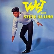 Twist With Steve Alaimo Songs
