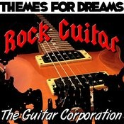 Themes For Dreams: Rock Guitar Songs