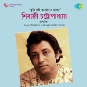 Shivaji Chatterjee Tumi Jadi Modern Songs