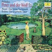 Prokofiev: Peter und der Wolf / Mozart: Eine kleine Nachtmusik / Brahms: Ungarische Tänze Songs