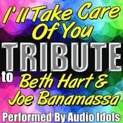 I'll Take Care Of You (Tribute To Beth Hart & Joe Banamassa) - Single Songs