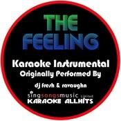The Feeling (Originallly Peformed By Dj Fresh & Ravaughn) [Instrumental Version] Songs