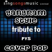 Gangnam Style (Tribute To Psy) [Karoake Audio Version] Songs