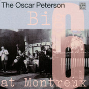 The Oscar Peterson Big 6 At Montreux Songs