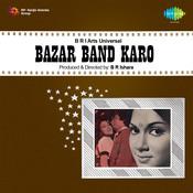 Bazar Band Karo Songs