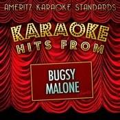 Karaoke Hits From Bugsy Malone Songs