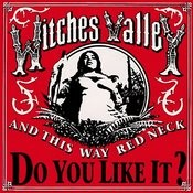 And This Way Red Neck, Do You Like It? Ep Songs