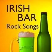 Irish Bar Rock Songs Songs
