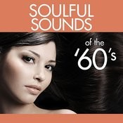 Soulful Sounds Of The '60's Songs