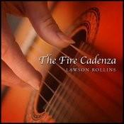 The Fire Cadenza Songs