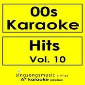 00s Karaoke Hits, Vol. 10 Songs