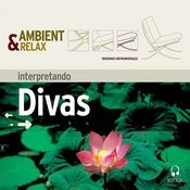 Ambient & Relax: Divas Songs