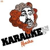 Karaoke - In The Style Of Alaska Songs
