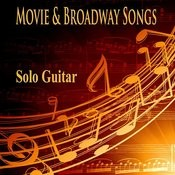 Movie And Broadway Songs: Solo Guitar Songs