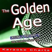 The Golden Age (Originally Performed By The Asterioids Galaxy Tour) [Karaoke Version] Song
