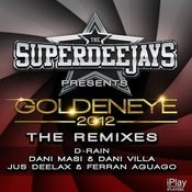 Goldeneye 2012 (Dani Masi & Dani Villa Mix) Song