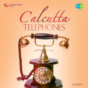 Calcutta Telephones 1 Songs