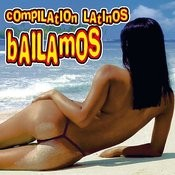 Compilation Latinos - Bailamos Songs