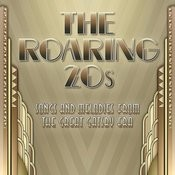 The Roaring Twenties - Songs & Melodies From The Great Gatsby Era Songs