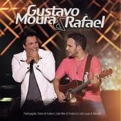 Gustavo Moura & Rafael Ao Vivo Em Goinia Songs