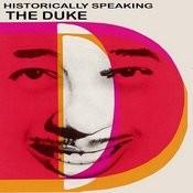 Historically Speaking - The Duke (Remastered) Songs