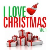 I Love Christmas Vol. 1 Songs